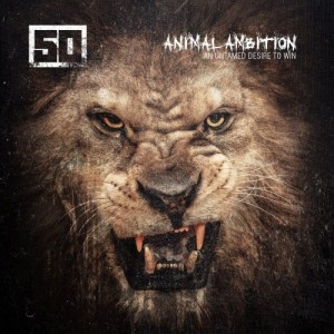 50 Cent - Animal Ambition: An Untamed Desire To Win VINYL - 08649 0400002