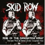 Skid Row - Rise of the Damnation Army - United World Rebellion: Chapter Two CD - UDR0320CD