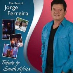 Jorge Ferreira - The Best Of - A Tribute To South Africa [CD+DVD]