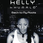 Kelly Khumalo - Back To My Roots CD - CDRBL 759