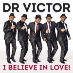 Dr Victor - I Believe In Love CD - NEXTCD529