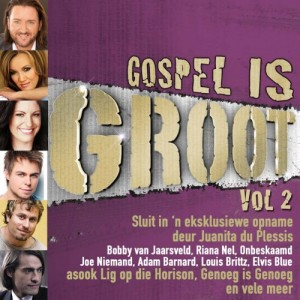 Gospel Is Groot Vol. 2 CD - JRECD015