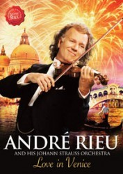 Andre Rieu & Johann Strauss Orchestra - Love In Venice - The 10th Anniversary Concert DVD - 06025 3794635