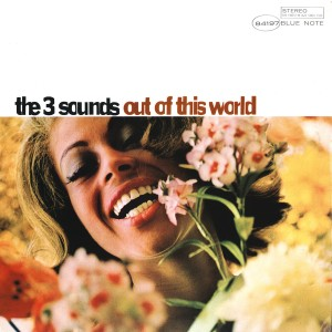 The Three Sounds - Out Of This World VINYL - 06025 3789920