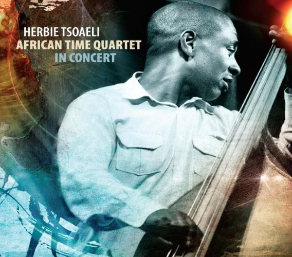 Herbie Tsoaeli - African Time Quartet In Concert [CD]
