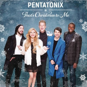 Pentatonix - That's Christmas To Me CD - CDRCA7446