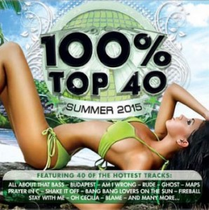 100% Top 40 Summer 2015 CD - CSRCD391