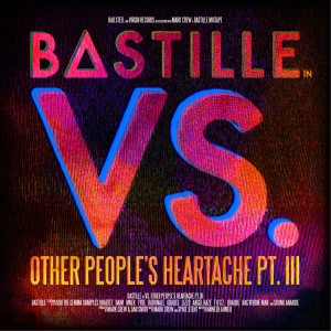 Bastille - VS. (Other People's Heartache, Pt. III) CD - 06025 4703271