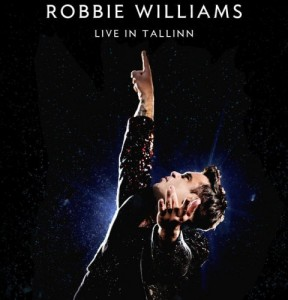 Robbie Williams - Live In Tallinn DVD - 06025 4705338