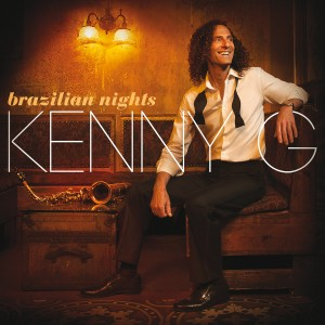 Kenny G - Brazilian Nights (Deluxe Edition) CD - 08880 7236722