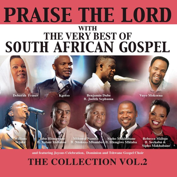 Praise the Lord: The Very Best of South African Gospel, Vol. 2 CD - CDSM607