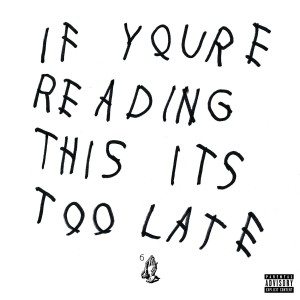 Drake - If You're Reading This It's Too Late CD - 06025 4728879