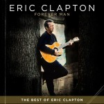 Eric Clapton - Forever Man: The Best of Eric Clapton CD - CDESP 435
