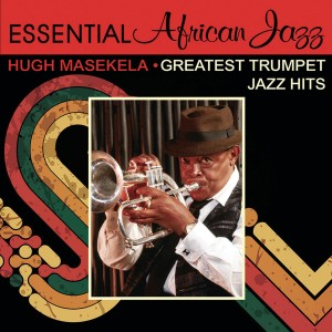 Hugh Masekela - Greatest Trumpet Jazz Hits CD - CDSM625