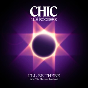 Chic Feat. Nile Rodgers - I'll Be There VINYL - 439196850