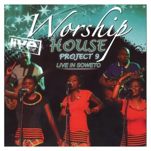 Worship House - Project 9: Live in Soweto CD - WHPDVDCD519