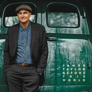 James Taylor - Before This World VINYL - 08880 7235382