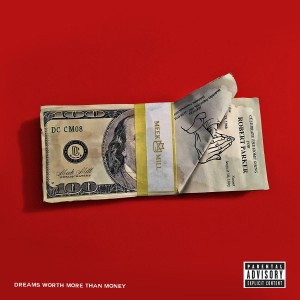 Meek Mill - Dreams Worth More Than Money CD - ATCD 10407