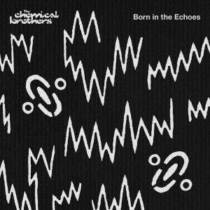 The Chemical Brothers - Born In The Echoes CD - 06025 4727526