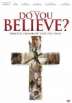 Do You Believe? DVD - 04123 DVDI