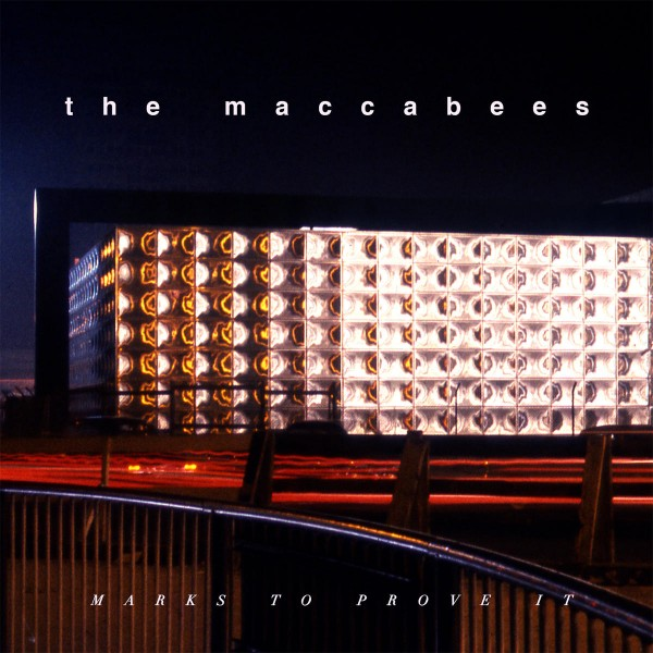 The Maccabees - Marks To Prove It VINYL - 06025 4743408