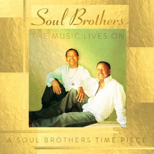 Soul Brothers - The Music Lives On - A Soul Brothers Time Peace CD - CDGMP 41115