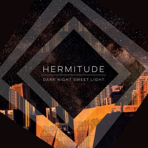 Hermitude - Dark Night Sweet Light CD - CDJUST 763