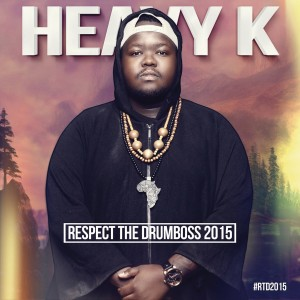 Heavy K - Respect The Drumboss 2015 CD - CDSRBL 795