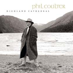 Phil Coulter - Highland Cathedral CD - 9026636152