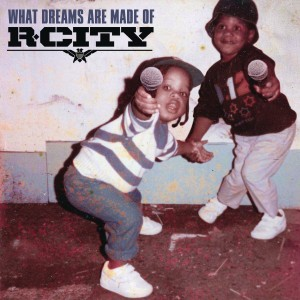 R. City - What Dreams Are Made Of CD - CDRCA7480
