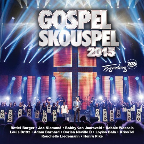 Gospel Skouspel 2015 CD - RTGSCD 2015