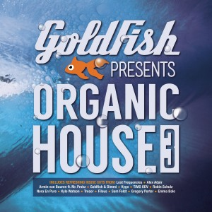 Goldfish - Goldfish Presents: Organic House 3 CD - CDBSP3341