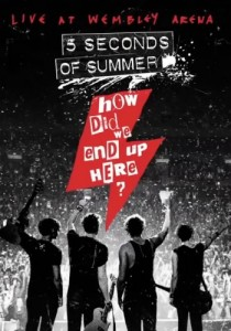 5 Seconds of Summer - How Did We End Up Here? Live At Wembley Arena DVD - 06025 4756753