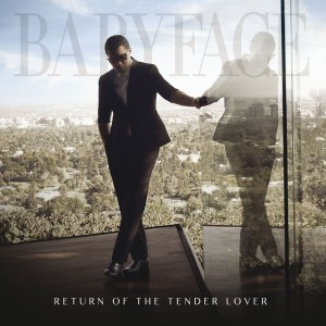 Babyface - Return of the Tender Lover CD - 06025 4754396
