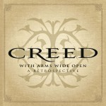Creed - With Arms Wide Open: A Retrospective CD - 88807237954