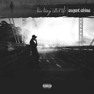 August Alsina - This Thing Called Life CD - 06025 4751601