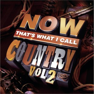 Now That's What I Call Country, Vol. 2 CD - CDBSP3320