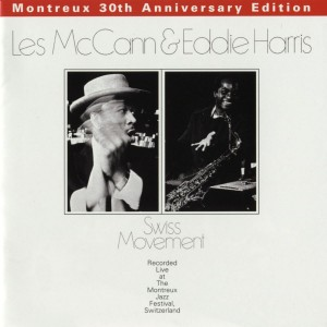 Les Mccann & Eddie Harris - Swiss Movement VINYL - 8122798047