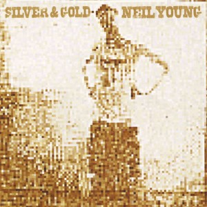 Neil Young - Silver & Gold VINYL - 9362473051