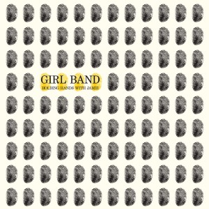 Girl Band - Holding Hands with Jamie VINYL - RTRADLP770