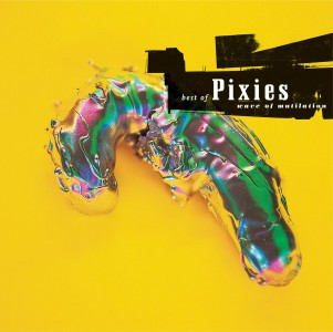 Pixies - Wave of Mutilation: Best of Pixies VINYL - CAD2406