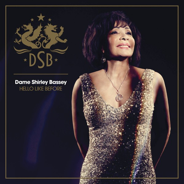 Dame Shirley Bassey - Hello Like Before CD - 88875035462