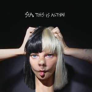 Sia - This Is Acting CD - CDRCA7492
