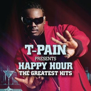 T-Pain  - T-Pain Presents Happy Hour: The Greatest Hits CD - 88875012012
