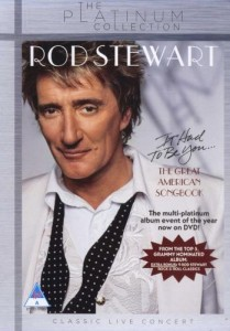 Rod Stewart - It Had To Be You...The Great American Songbook [Platinum Collection] DVD - DVJAY271