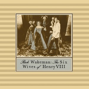 Rick Wakeman - The Six Wives of Henry VIII VINYL - 06007 5356248
