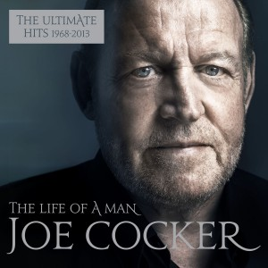 Joe Cocker - The Life of a Man: The Ultimate Hits 1968-2013 CD - CDCOL7586