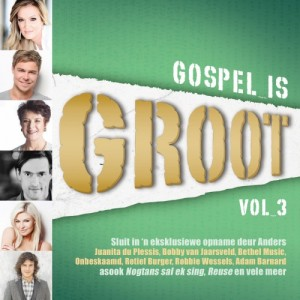 Gospel Is Groot Vol.3 CD - JRECD018