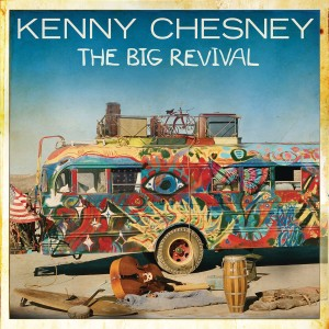 Kenny Chesney  - The Big Revival CD - 88843062742