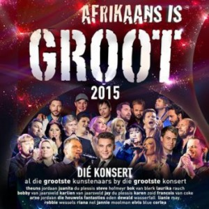 Afrikaans Is Groot 2015 - Die Konsert CD - CDJUKE 125